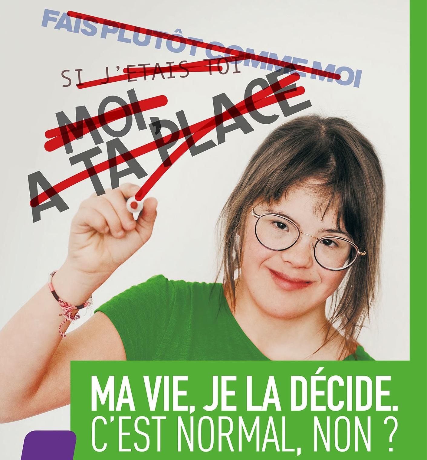 C'est ma vie je la choisis ! - Trisomie 21 France
